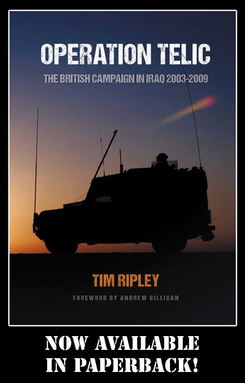 "Operation Telic is now available in paperback. Go to amazon.co.uk or Amazon.com and search ""Tim Ripley Operation Telic Paperback"". More about Tim Ripley at  www.timripley.co.uk"